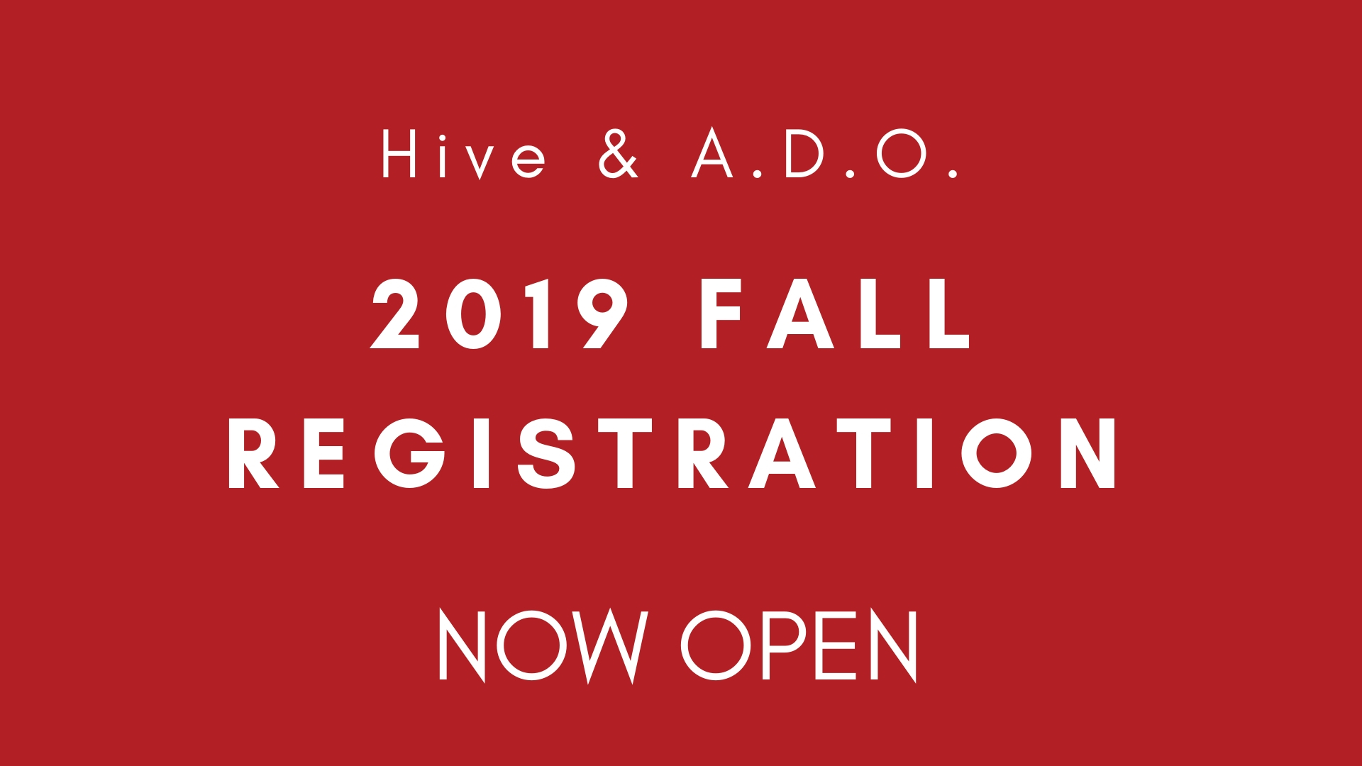 2019 Fall Registration Now Open