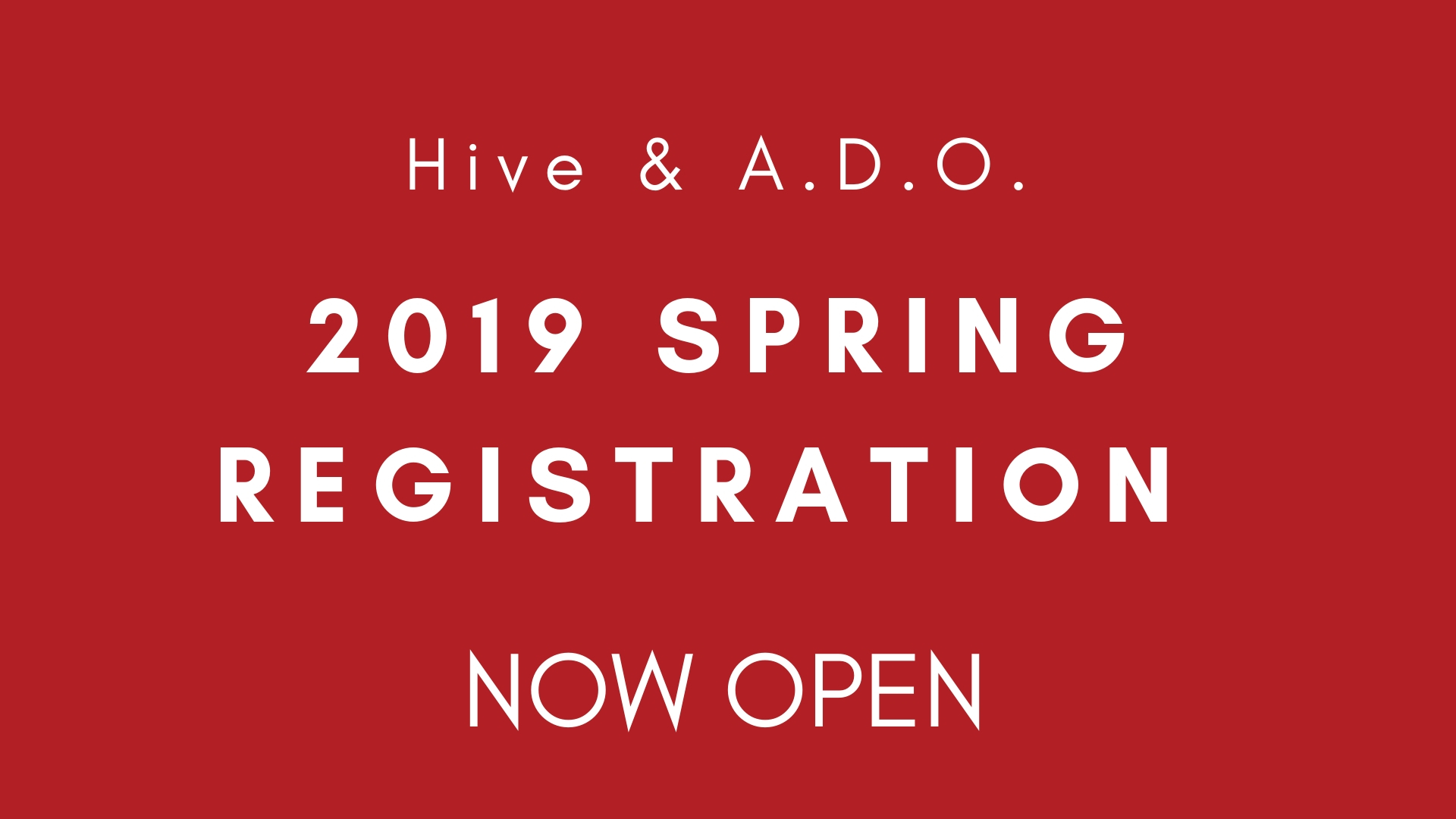 2019 Spring Registration Now Open